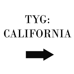 Tyg California