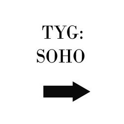 Tyg Soho
