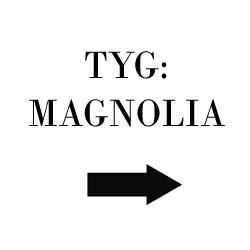 Tyg Magnolia