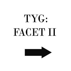 Tyg Facet II