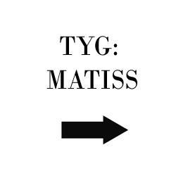 Tyg Matiss