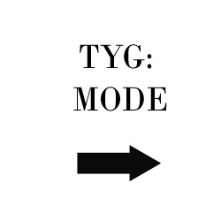 Tyg Mode